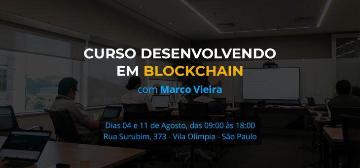 Nova turma do Curso de Blockchain e Smart Contracts Presencial em São Paulo