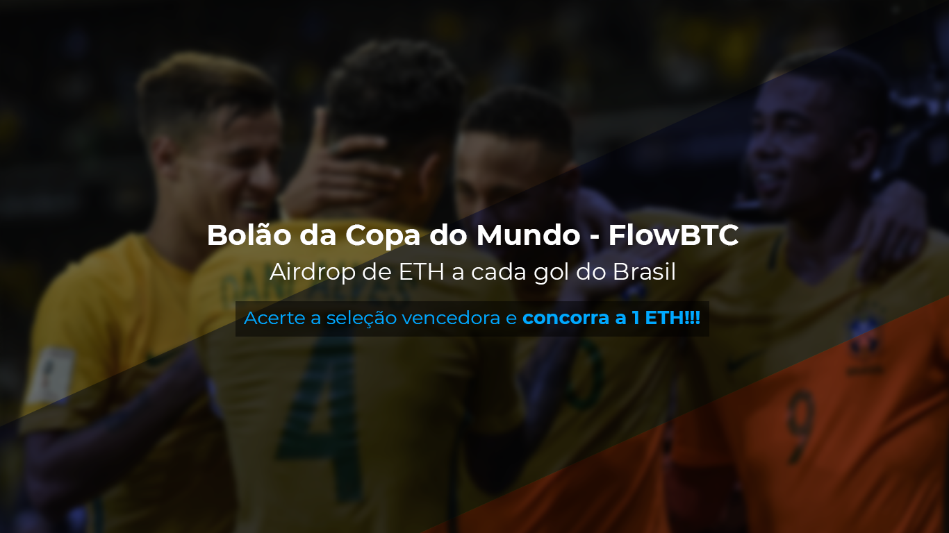 Bolão da Copa na Flow, mais de 20 mil reais em prêmios e sorteio de 1 ETH