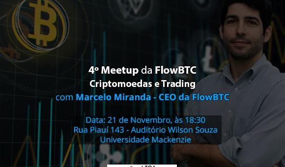 4º Meet Up da FlowBTC – Criptomoedas e Trading no Mackenzie